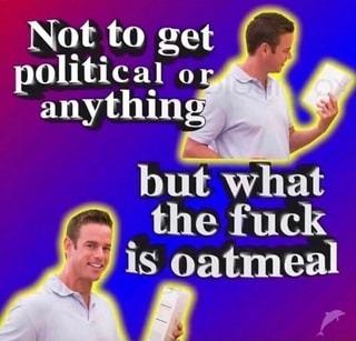 Orange oatmeal - meme