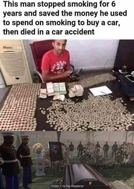 saved money for 6 years - meme