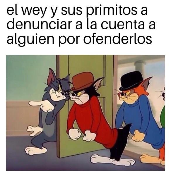 Siempre estan esos - meme
