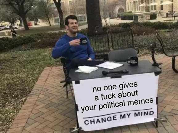 ive said it before and ill say it agian - meme