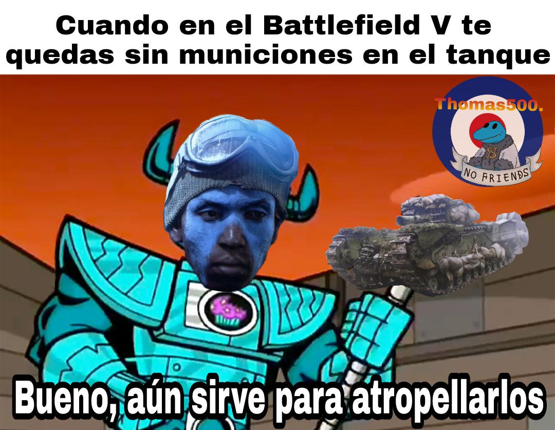 Un meme de un juego que aun no sale :0 (En el BF V, los tanques y vehículos en general tendrán municiones limitadas)