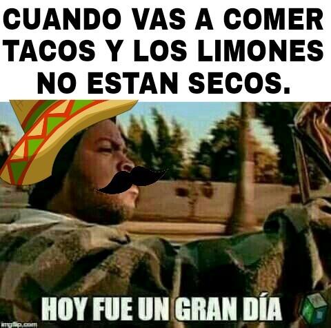 Quiero tacos, wey. - meme