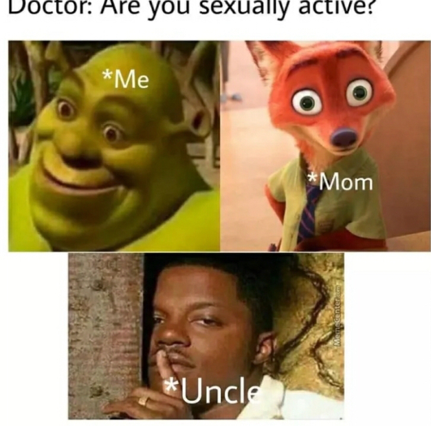 For me it wasn't my uncle, it was my priest - meme