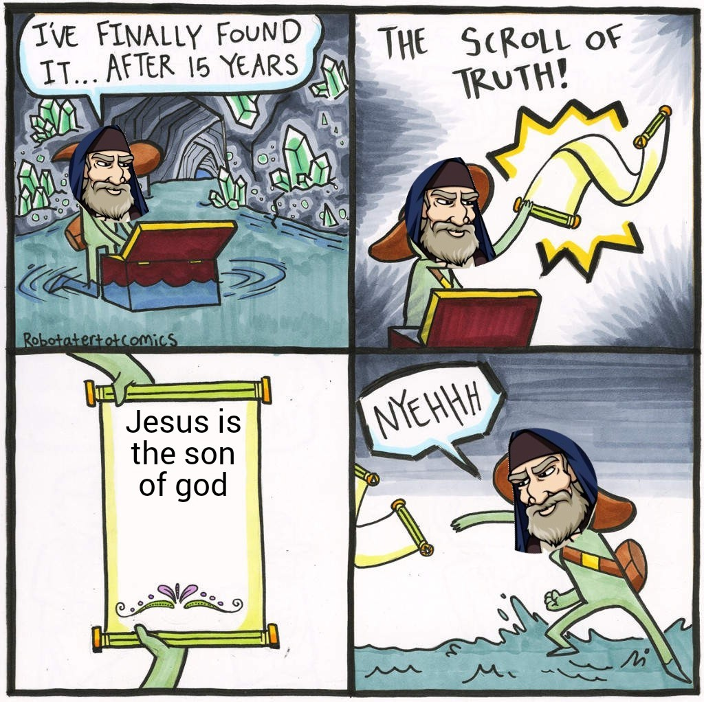 The pharisees hated jesus because he spoke the truth. - meme