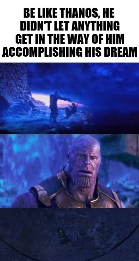 I hate you Thanos - meme