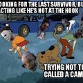 I get called a camper too often.