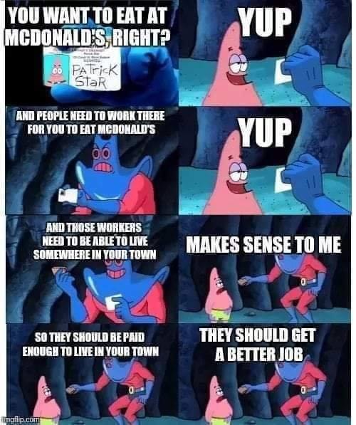 Boy do I love being paid minimum wage - meme