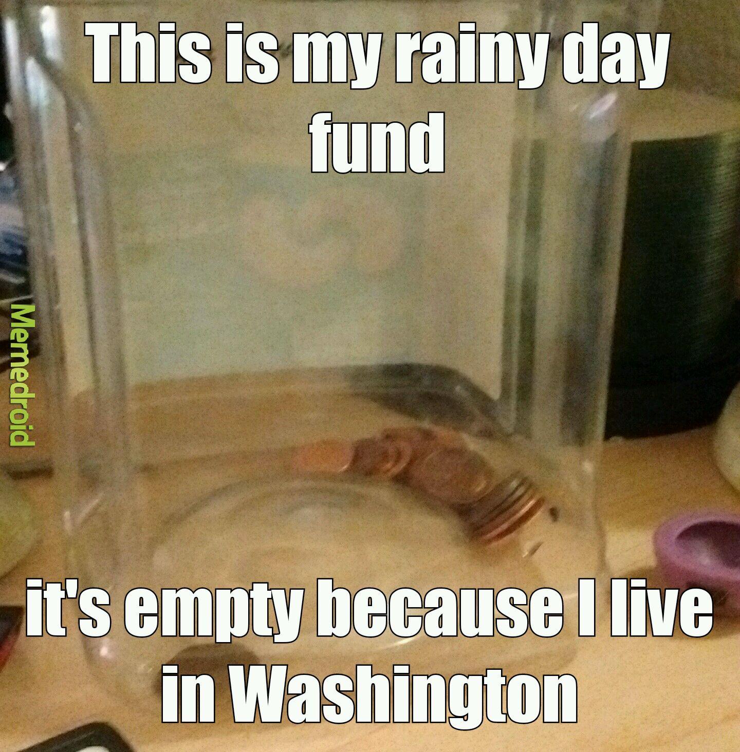 Always raining - meme