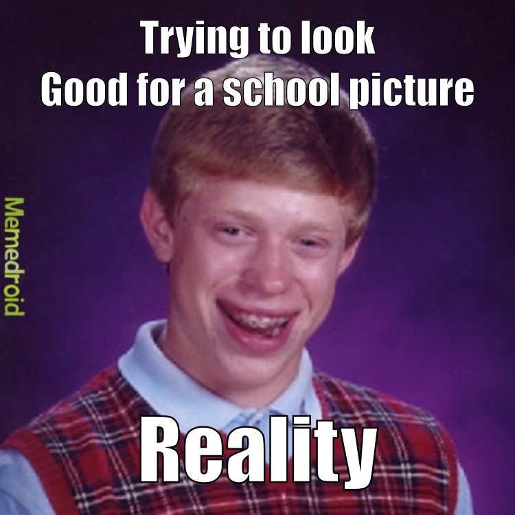 Bad Luck Brian is a meme now