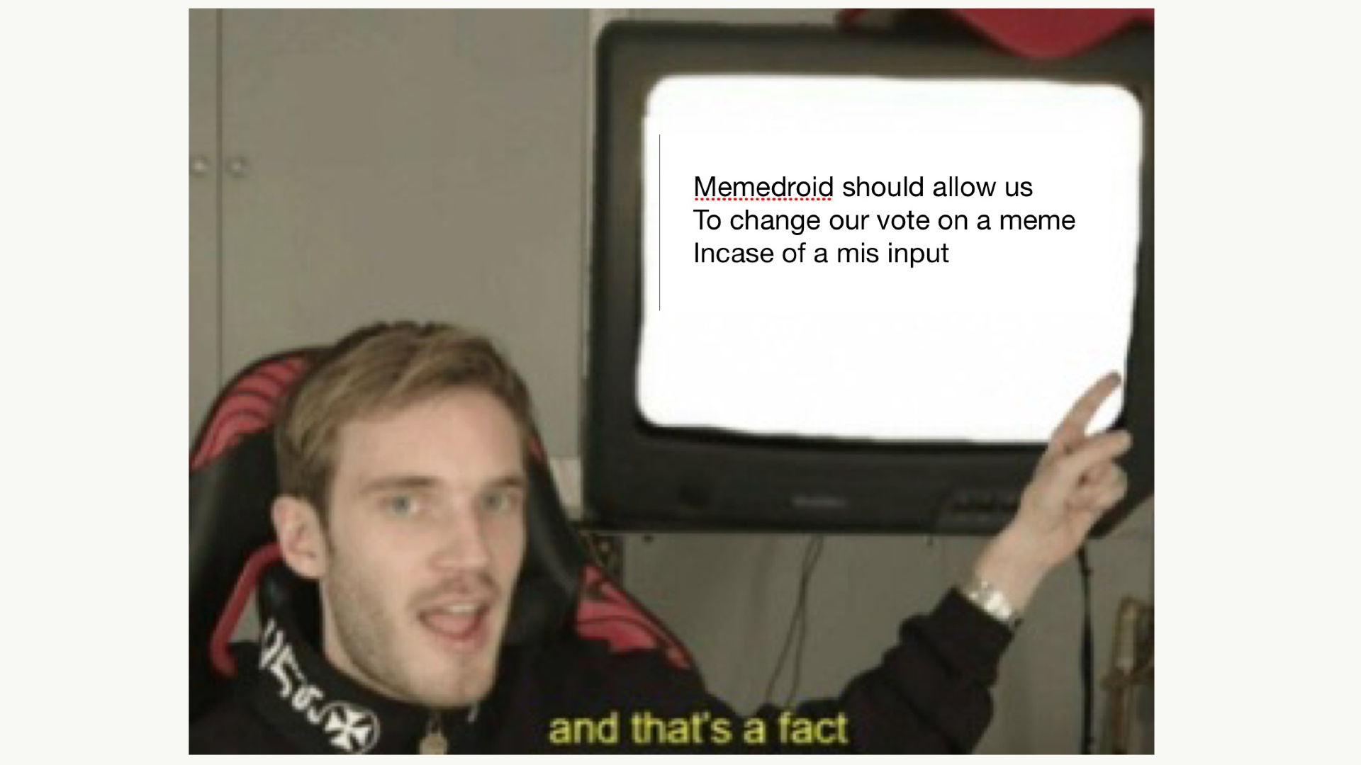 I mean its true - meme