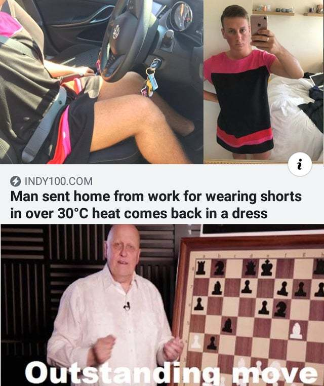 Man sent home from work for wearing shorts in over 30ºC heat comes back in a dress - meme