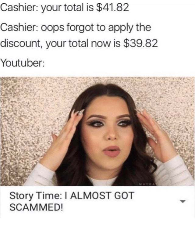 When a Youtuber goes shopping - meme