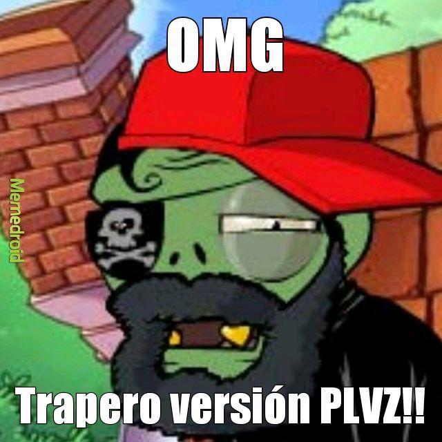 Hay traperos en PLVZ!! - meme