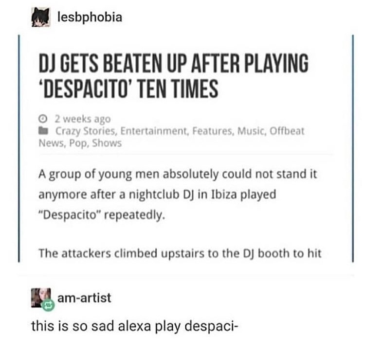 Alexa play despaci- W H O O F - meme