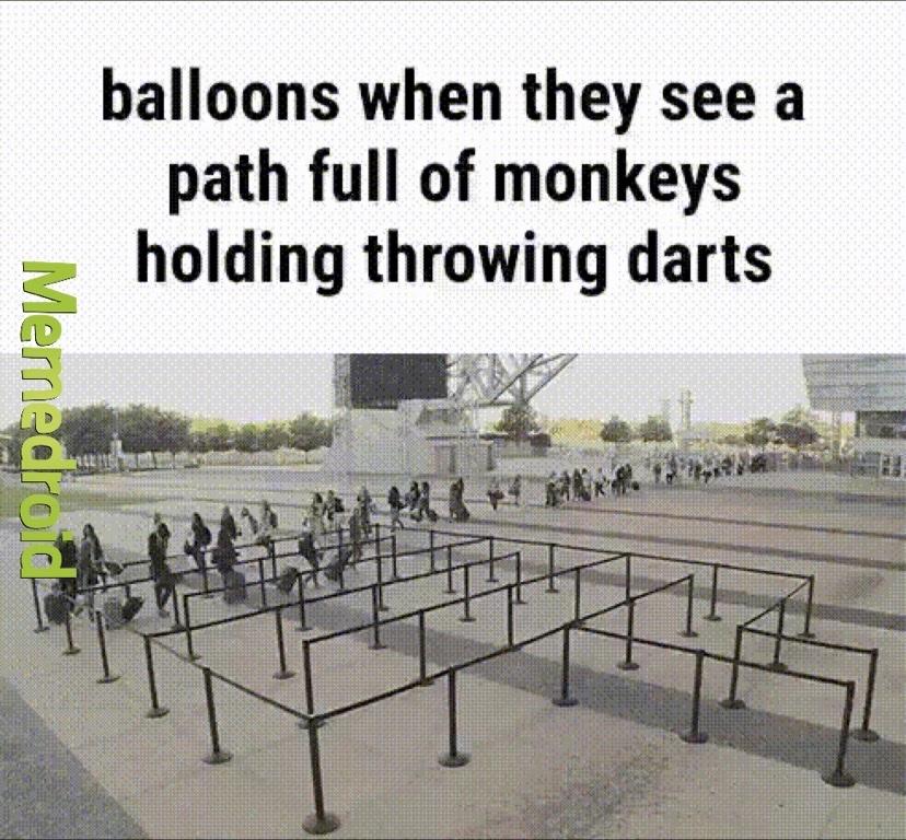 ballon when monkey dart - meme