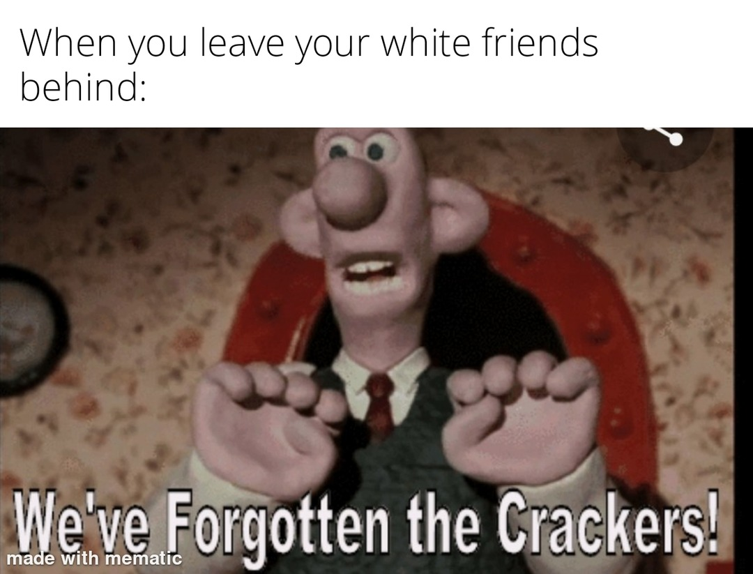 Cracker - meme