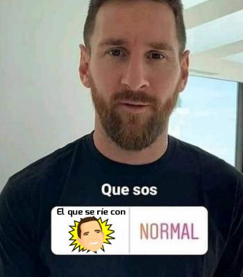 Soy normal :betterthan: - meme