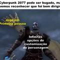 Eu sei... mais um meme zoando Cyberpunk, mas eu juro que é o último. ( PS: Não estou dizendo que o jogo é ruim, é apenas tumor e mamadas )