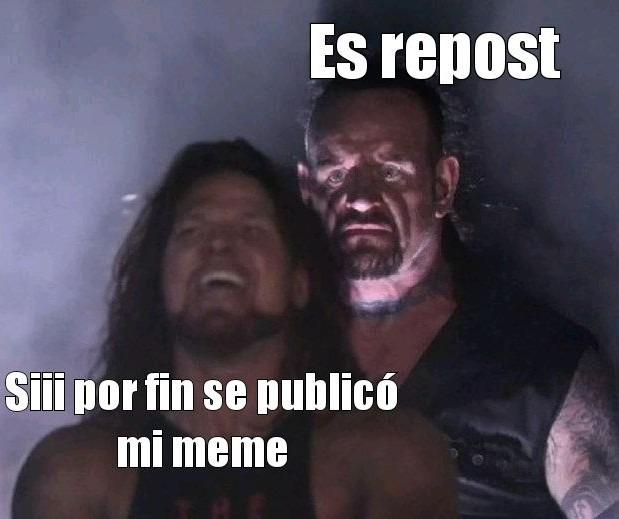 La tuya put@ no es repost put@ - meme