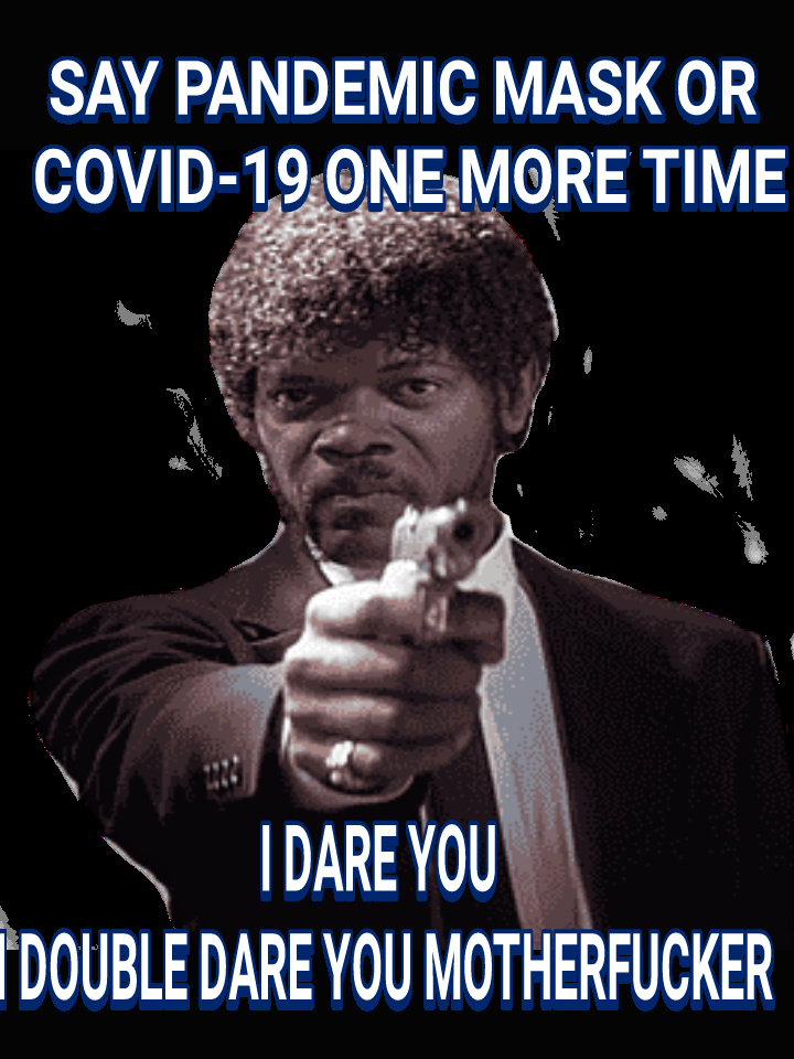 Say Covid-19 one more time - meme
