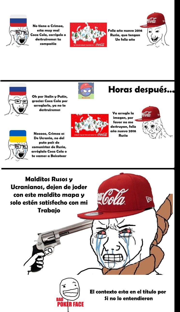 Contexto: coca cola subió un mapa de Rusia del año nuevo en 2016, pero los rusos se ofendieron por no incluir a Crimea, Coca Cola agrego a Crimea, que puso feliz a los Rusos pero Ucrania se enojo, y coca cola borro la publicación - meme