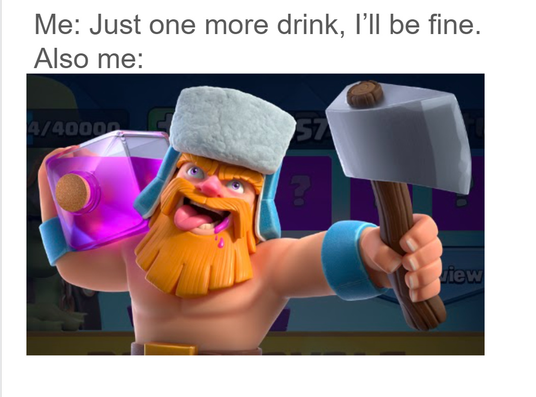 No more drinks for me tonight... - meme