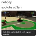 Youtube at 3am