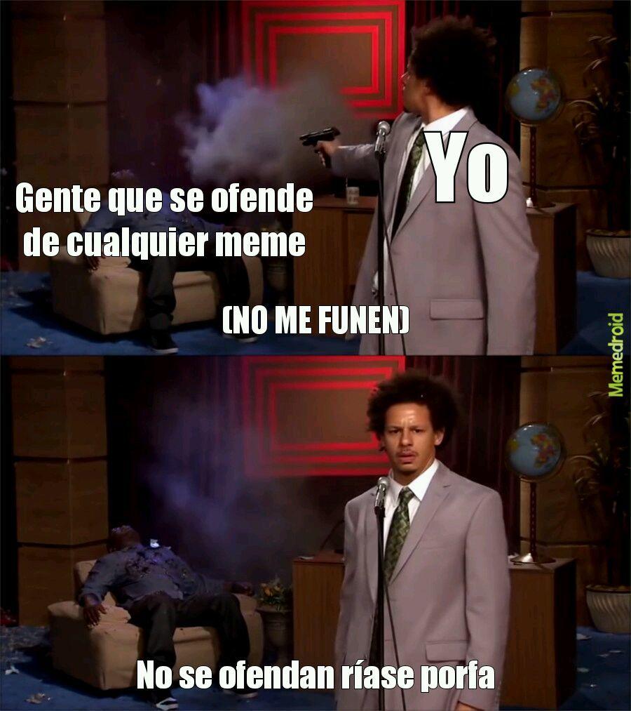 No me funen - meme