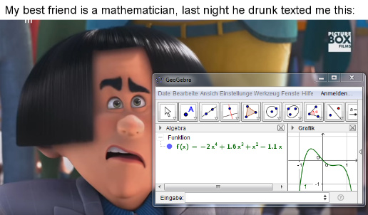 He's the Lor-axis, he calculates with ease - meme