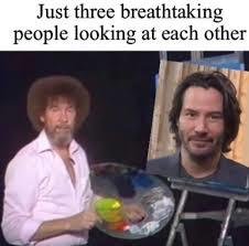 Bob and Keanu - meme
