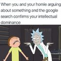 When you and your homie are arguing about something and the Google search confirms your intellectual dominance