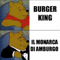 Winny The Pooh preferisce il Burger King come Bello Figo GU