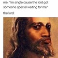 The Lord tho...