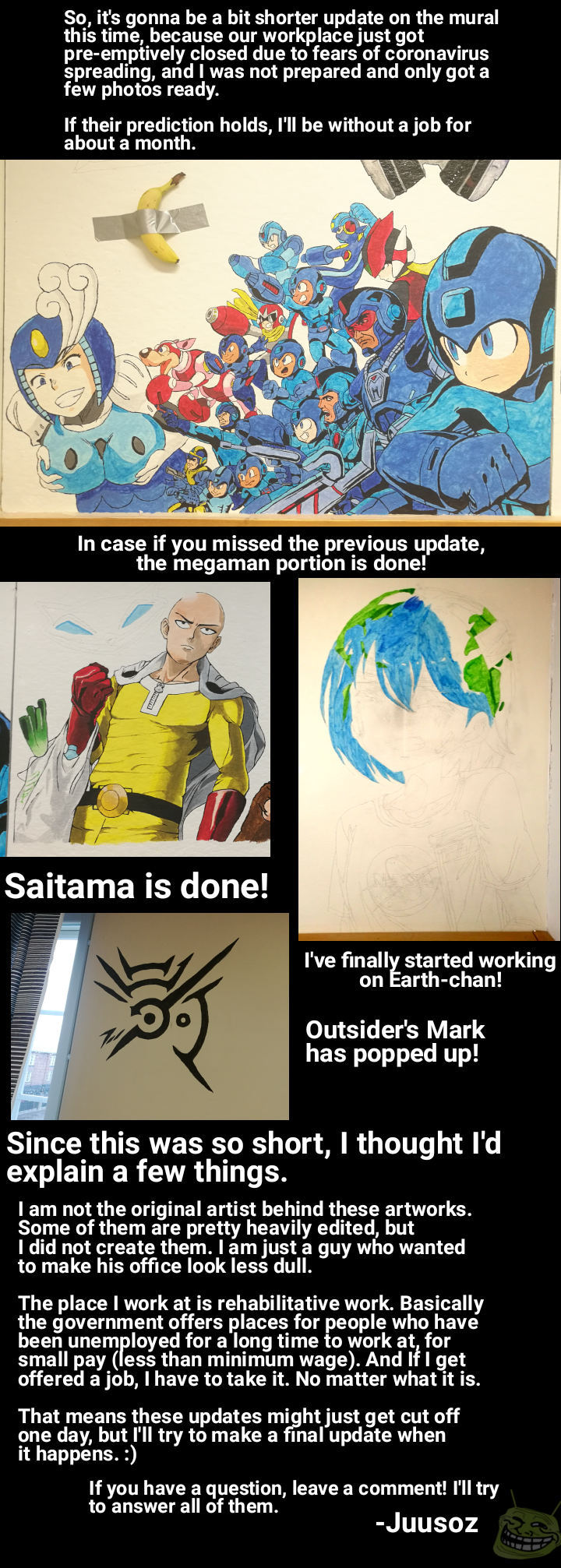 I will still continue working on the mural once I get back, unless if I manage to find an actual job within this month. - meme