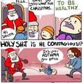 Ho ho ho! Merry--OH SHIT CONTAGIOUS