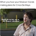 I wants one Mexican food