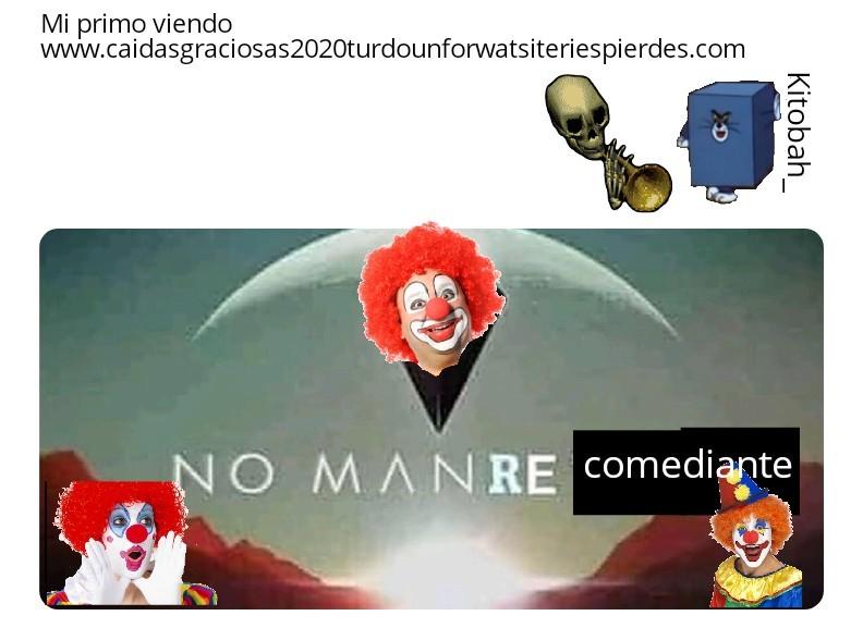 Entren a www.caidasgraciosas2020turdounforwatsiteriespierdes.com :son: - meme