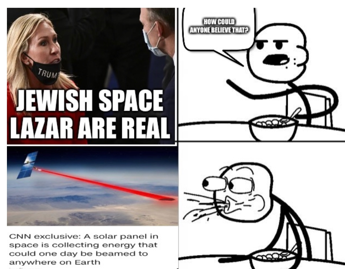 A US rep believing in Jew space lasers cause wildfire is crazy, right cereal guy? - meme