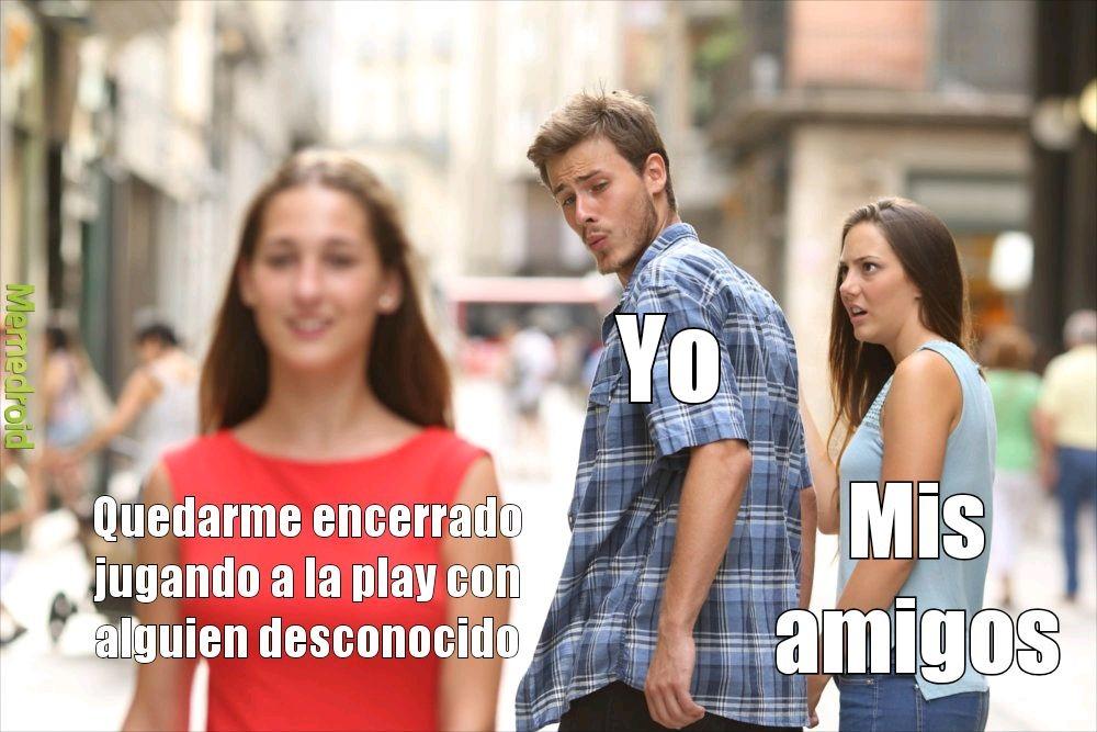 Mis amigos - meme