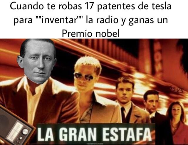 Todos le robaban a Tesla :( - meme