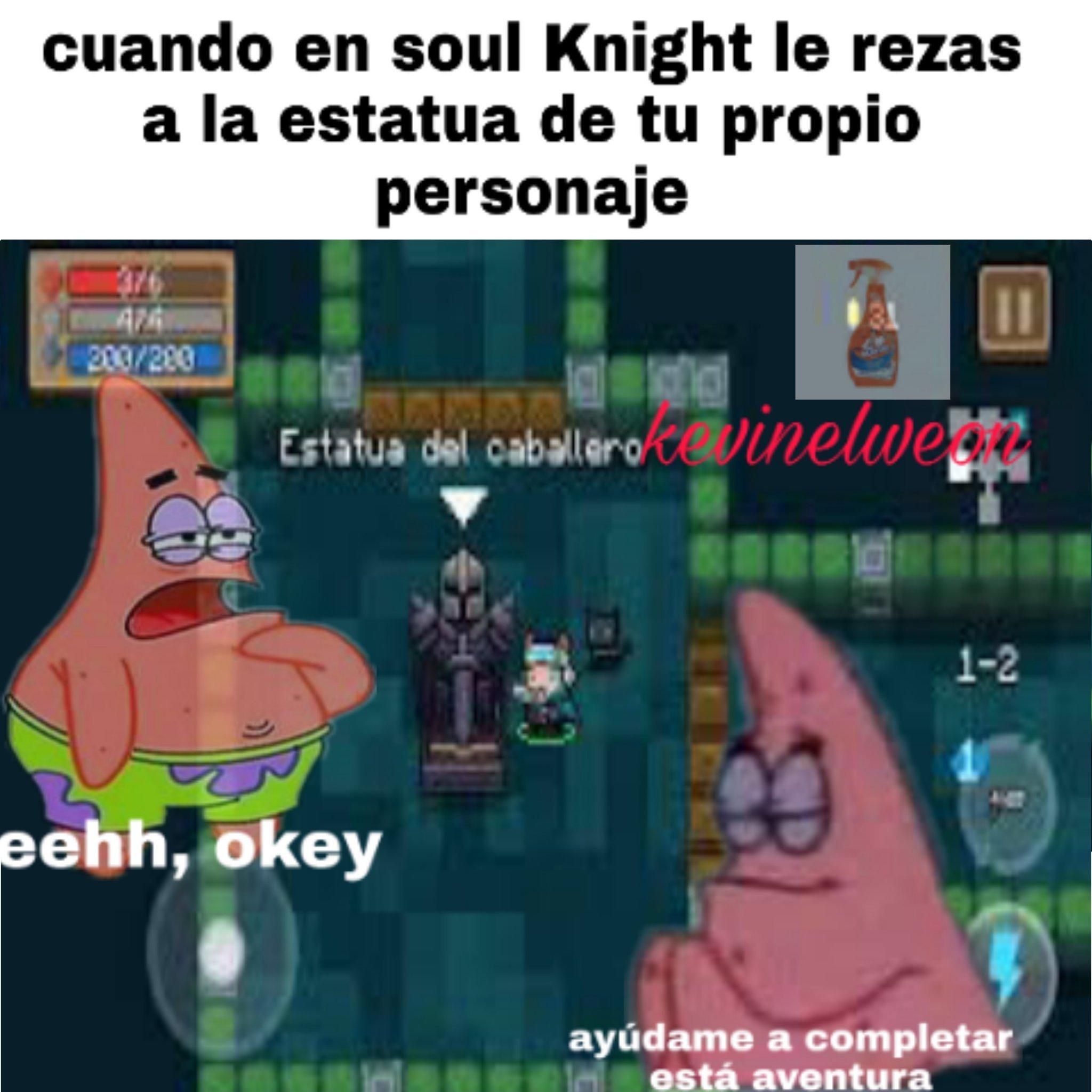 Soul Knight es mi juego favorito el segundo es horrorfield - meme