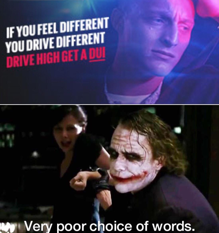 Drive high get a dui - meme
