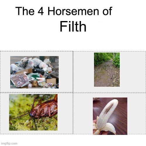 F I L T H - meme