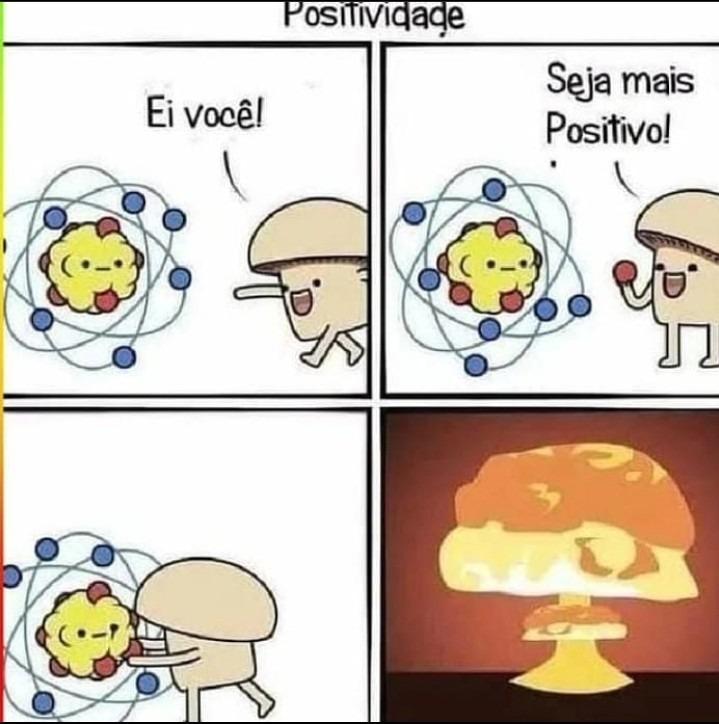 Positividade - meme