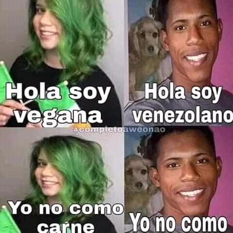 Venezolano vs Vegana - meme