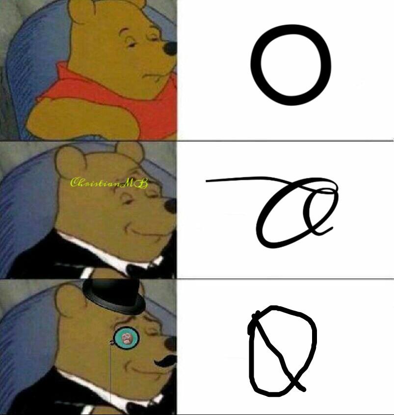 asi se escribe la O - meme