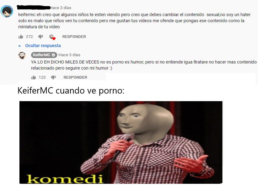 Contexto: keiferMC es un youtuber que hace videos clickbait con portadas porno y su publico en la mayoria son niños - meme
