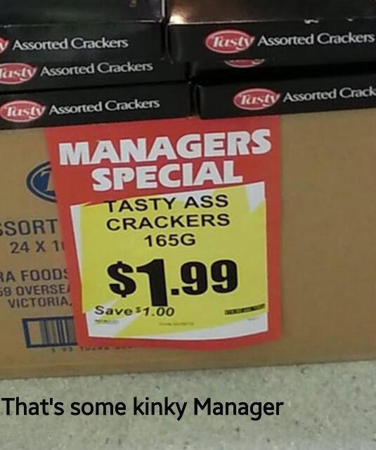 I'll have some ass with my crackers - meme