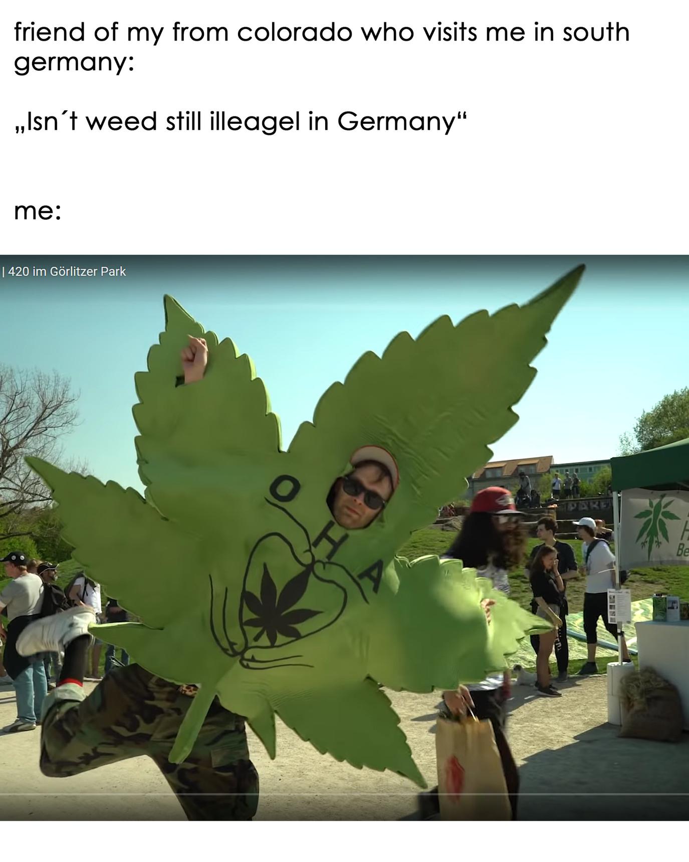 High since 4/20 - meme