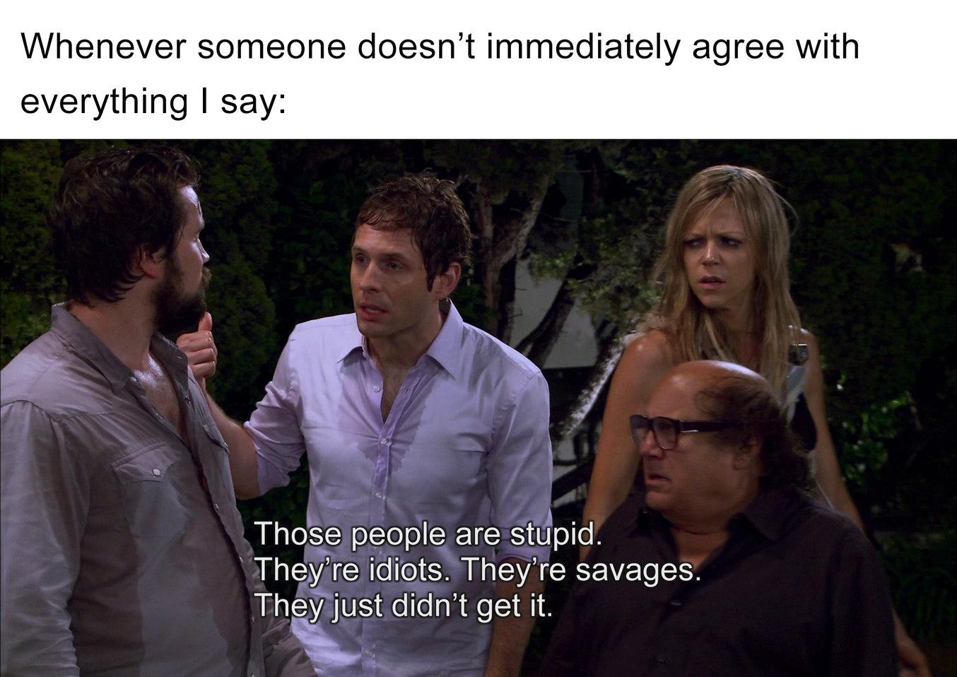 Idiots - meme